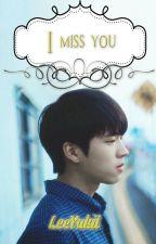 I miss you by YukiiKryzLee
