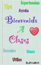 Bienvenida A Clases~ by DearAliceAngel