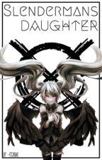 Slenderman's Daughter (Creepypasta x Reader) by -itsyabae