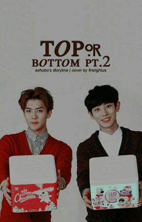 ChanHun: Top or Bottom pt.2 [HIATUS] by sehubo