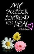 My facebook boyfriend...for real? (PUBLISHED BOOK by PSICOM Inc.) by ABCastueras
