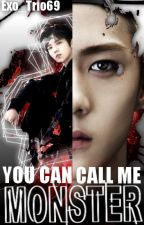 You Can Call Me Monster (CZ) by Exo_Trio69