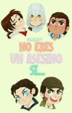 No Eres Un Asesino Si... by MeliAlSayf