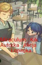 Miraculum : Kik  by AlicjaLopacka