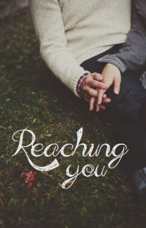 Reaching you by rrbeatrice