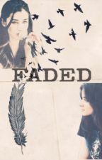 Faded (on hold) by miasCUPCAKE