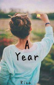 A Year by RinaXMae