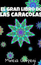 El Gran Libro De Las Caracolas by mireiagur