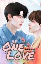 One Love - Boyxboy [Cerpen] by jalilfunny
