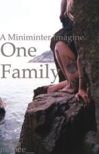 One Family//Simon Minter *Completed* by milliee__