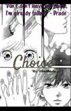 Choice by WhiteDhalia