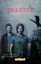 Imagine Supernatural (I.S.P.N.) by SunshineSoon