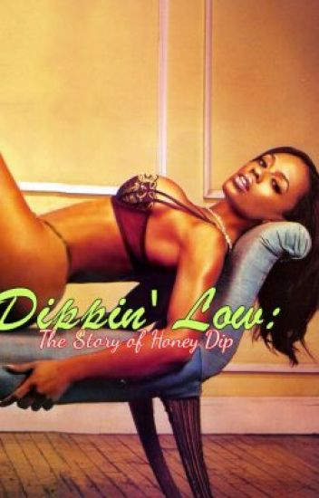 Dippin' Low: The Story of Honey (EDITING)