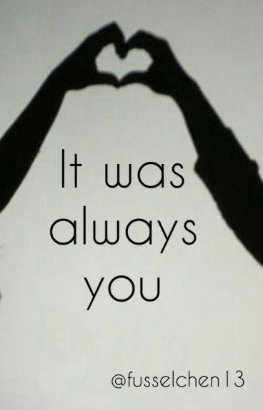 It was always you (Deutsch) //girlxgirl