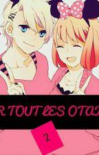Pour Tous Les Otakus 2 by Nada1313