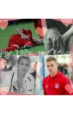 My life, my love /Joshua Kimmich FF by smartieparty98