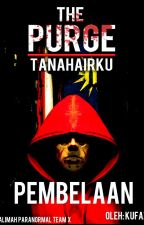 The Purge: Tanahairku - Pembelaan by kufazuke