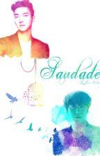 Saudade by TheAngelsOfSJ