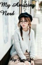 My Amazing Nerd by Fumi014
