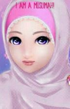 I Am A Muslimah! (Completed) by Muslimah444