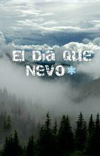 El Dia Que Nevo❄ by Littlestar346