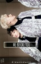 Me Before You by diawondwoo