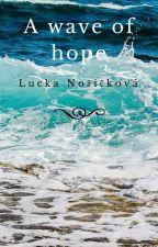 Vlna naděje by LuckaNoikov