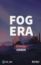 إيركاليا: عصر الضباب by roro3579