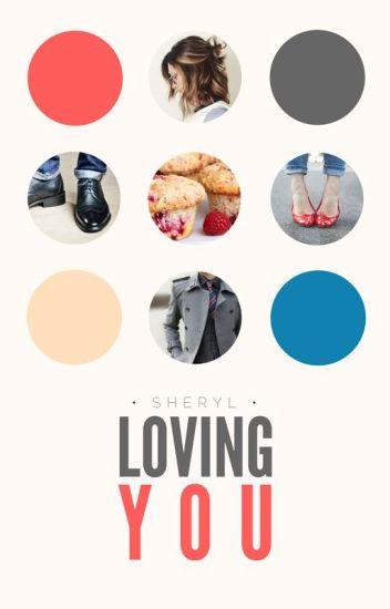 Loving You (#3.5 FFAW) | ✓