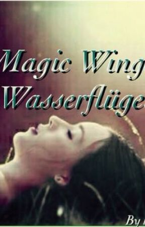 Magic Wings: Wasserflügel by lilli2345