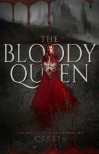 Krvavá kráľovná by Cissi6