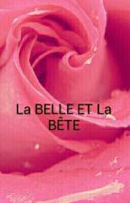 La BELLE ET La Bête by DoniaBouabane