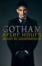 Gotham After Hours {One Shot/Imagines/Drabbles Collection} by GothamNephilim