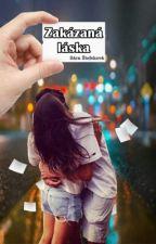 Zakázaná láska  by SaraStefekoVa12345