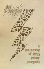 Magic // A Collection of Harry Potter Oneshots by aquaseahorse