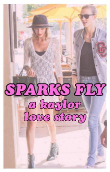 Sparks Fly: A Kaylor Love Story