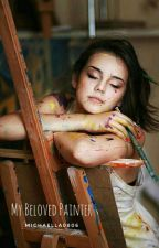 My Beloved Painter by Michaella0806