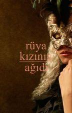 Rüya Kızının Ağıdı by NuranE13