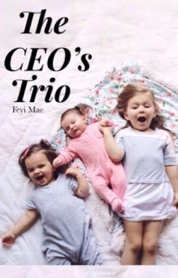 The CEO's Trio ✔