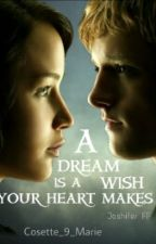 A Dream Is A Wish Your Heart Makes by Cosette_9_Marie