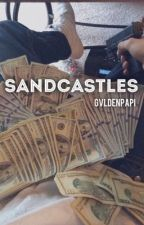 SANDCASTLES  (ON HOLD) by gvldenpapi