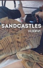 SANDCASTLES  by gvldenpapi