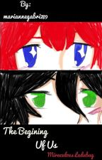The Begining Of Us (Miraculous Ladybug) by mariannegabri789