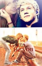 Gotta be You (completed) by window_payne