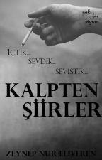 KALPTEN ŞİİRLER by karlarpirensesi