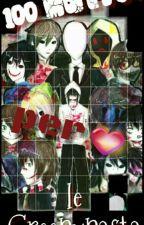 100 motivi per amare le creepypasta! by DarkLady_88
