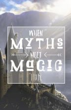 When Myths Meet Magic || 1 || a Percy Jackson Harry Potter crossover by Yournormalpjofangirl