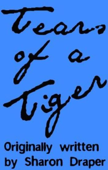 Tears of a Tiger - Shelby Pummel - Wattpad