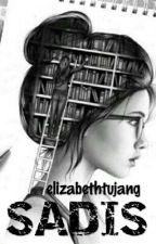Sadis. by elizabethtujang