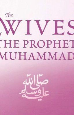 Marriage life of Prophet pbuh -Justified! - Evasmilingdamsel
